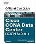 CCNA Data Center DCICN 640 911 Official Cert Guide