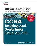 CCNA Routing and Switching Icnd2 200-105 Official Cert Guide [With DVD]