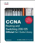 CCNA Routing & Switching 200 125 Official Cert Guide Library