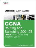 Ccna Routing & Switching 200 125 Official Cert Guide Library Academic Edition