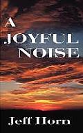 A Joyful Noise
