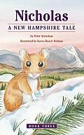 Nicholas Book Three a New Hampshire Tale
