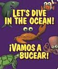 Lets Dive In The Ocean Vamos A Bucear