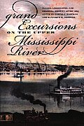 Grand Excursions on the Upper Mississippi River: Places, Landscapes, and Regional Identity after 1854
