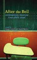 After the Bell: Contemporary American Prose about School