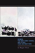 Women the New York School & Other True Abstractions