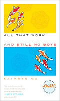All That Work & Still No Boys