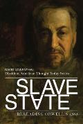Slave State: Rereading Orwell's 1984