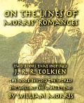 On the Lines of Morris Romances Two Books That Inspired J R R Tolkien The Wood Beyond the World & the Well at the Worlds End