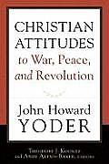 Christian Attitudes to War Peace & Revolution