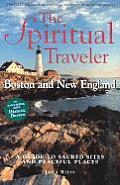 Boston & New England A Guide to Sacred Sites & Peaceful Places