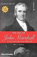 The Life of John Marshall: Conflict and Construction 1800-1815