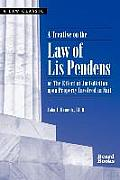 A Treatise on the Law of Lis Pendens: Or the Effect of Jurisdiction Upon Property Involved in Suit