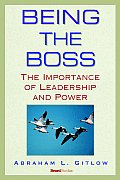 Being the Boss: The Importance of Leadership and Power