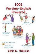 1001 Persian-English Proverbs