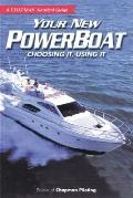 Chapman Nautical Guide Your New Powerboat