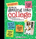 Seventeens Guide to Getting Into College Know Yourself Know Your Schools & Find Your Perfect Fit