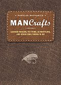 Man Crafts Leather Tooling Fly Tying Ax Whittling & Other Cool Things to Do
