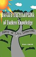 David's Encyclopedia of Useless Knowledge: (Poetry of Life)