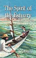The Spirit of the Estuary