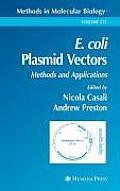 E. Coli Plasmid Vectors: Methods and Applications