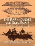 Bark Canoes & Skin Boats of Northern Eurasia