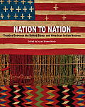 Nation to Nation Treaties Between the United States & American Indians