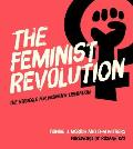 Feminist Revolution The Struggle for Womens Liberation