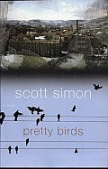 Pretty Birds: A Novel