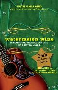Watermelon Wine: Remembering the Golden Years of Country Music