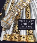 The Last Knight: The Art, Armor, and Ambition of Maximilian I