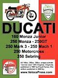 Ducati Factory Workshop Manual: 160cc, 250cc & 350cc NARROW CASE, SINGLE CYLINDER, OHC MODELS