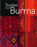 Textiles From Burma Featuring The James