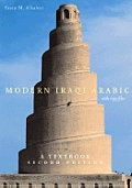 Modern Iraqi Arabic with MP3 Files: A Textbook, Second Edition [With MP3 Files]