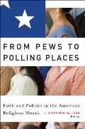 From Pews to Polling Places: Faith and Politics in the American Religious Mosaic