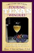 Touring Texas Wineries: Scenic Drives Along Texas Wine Trails