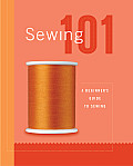 Sewing 101 A Beginners Guide To Sewing