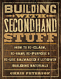 Building with Secondhand Stuff