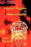 Pilgrims Progress In Modern English