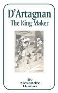 D'Artagnan: The King Maker