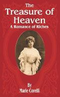 The Treasure of Heaven: A Romance of Riches