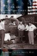 York and Western York County: The Story of a Southern Eden