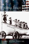 Virginia Beach: A History of Virginia's Golden Shore