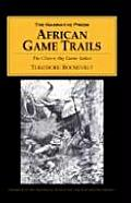 African Game Trails The Classic Big Game Safari