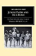 Jungle Paths and Inca Ruins