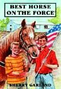 Best Horse on the Force