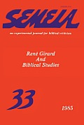 Semeia 33: Ren? Girard and Biblical Studies