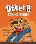 Otter B Taking Turns