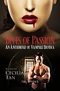 Bites of Passion An Anthology Of Vampire Erotica