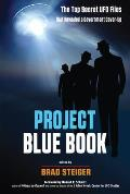 Project Blue Book The Top Secret UFO Files that Revealed a Government Cover Up
